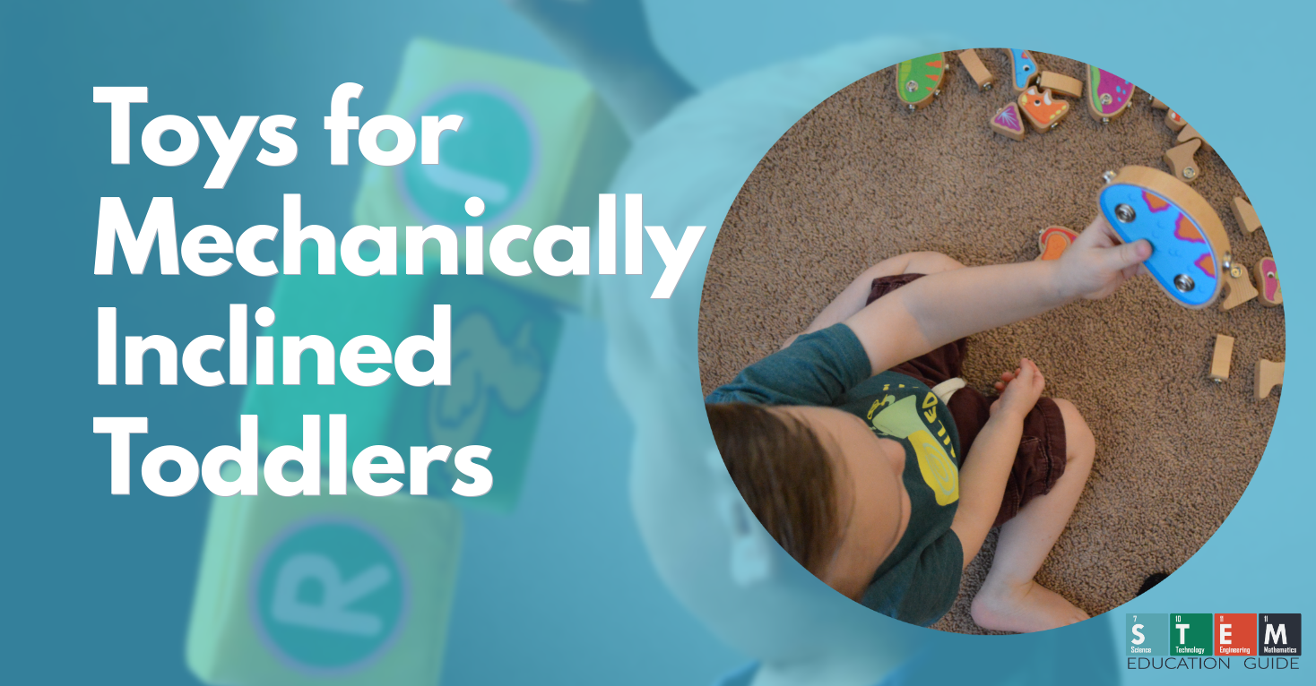 Toys for mechanically inclined toddlers