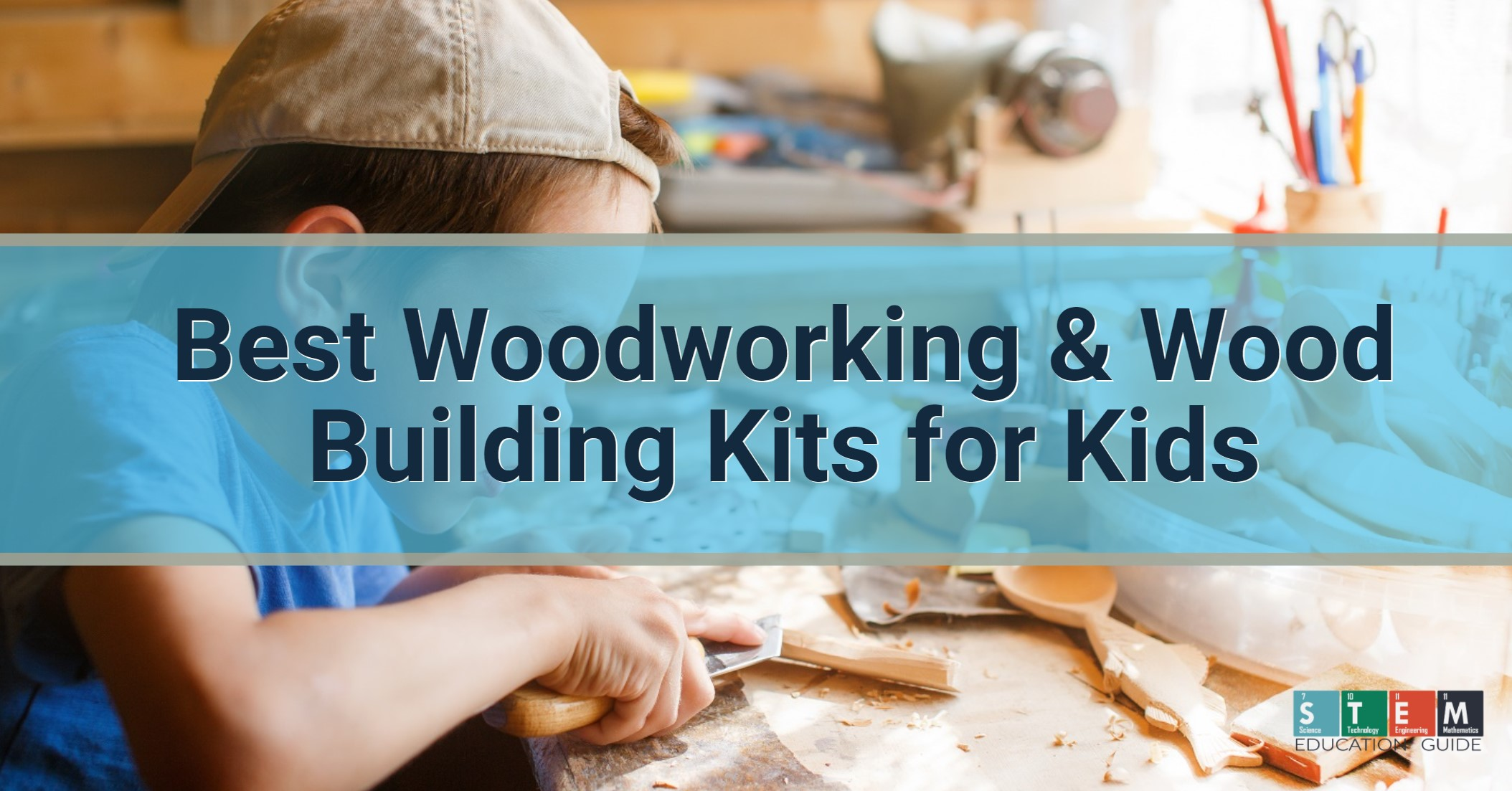 Best wood building kits for kids