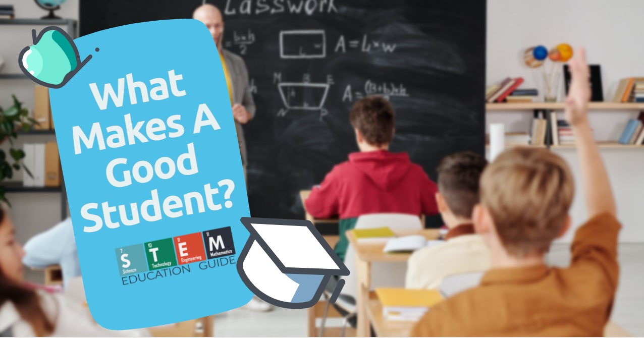 What Makes A Good Student