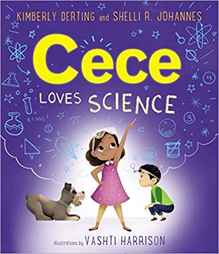 Cece Loves Science by Kimberly Derting and Shelli R. Johannes