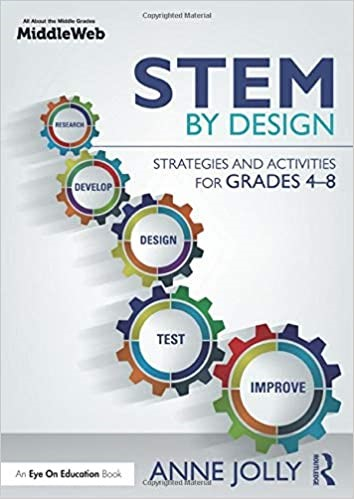 STEM By Design Strategies and Activities for Grades 4-8