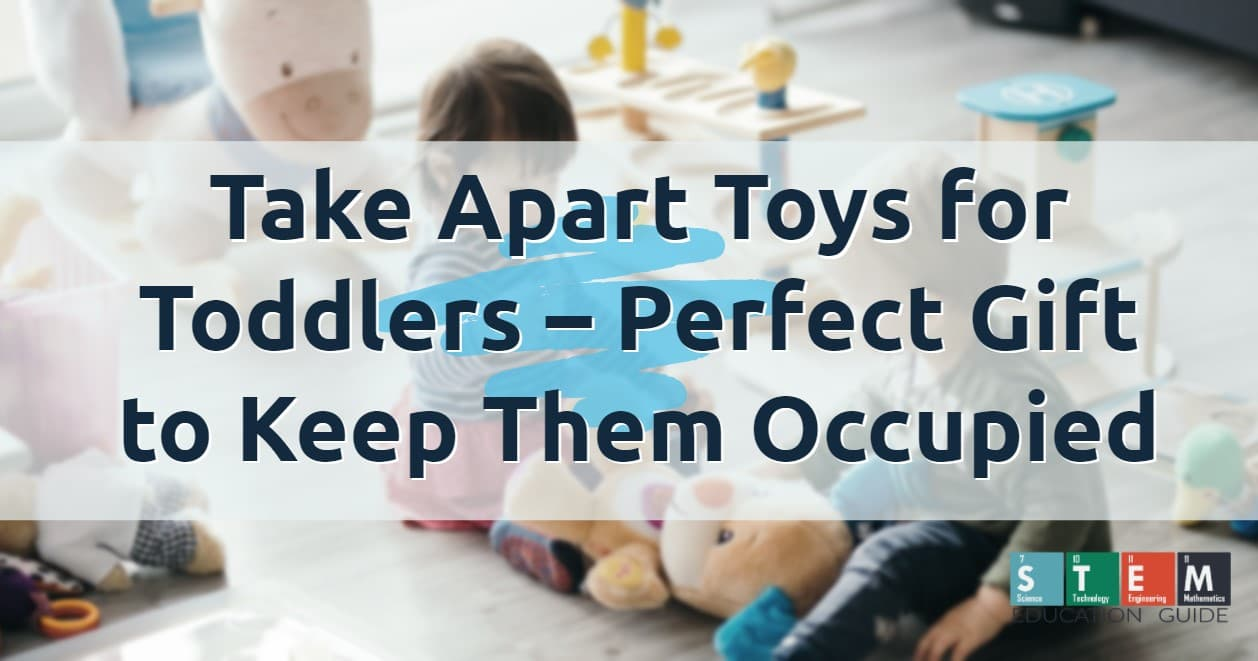 Take-Apart-Toys-for-Toddlers