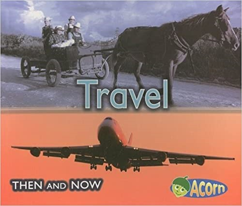 Travel Then and Now by Vicki Yates