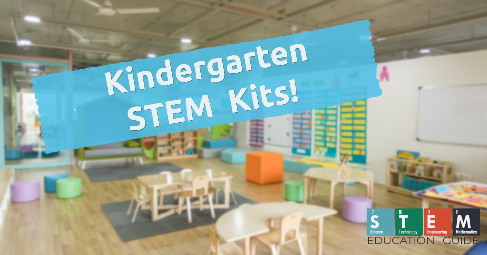 Kindergarten STEM Kits for Your Children to Improve Their STEM Skills