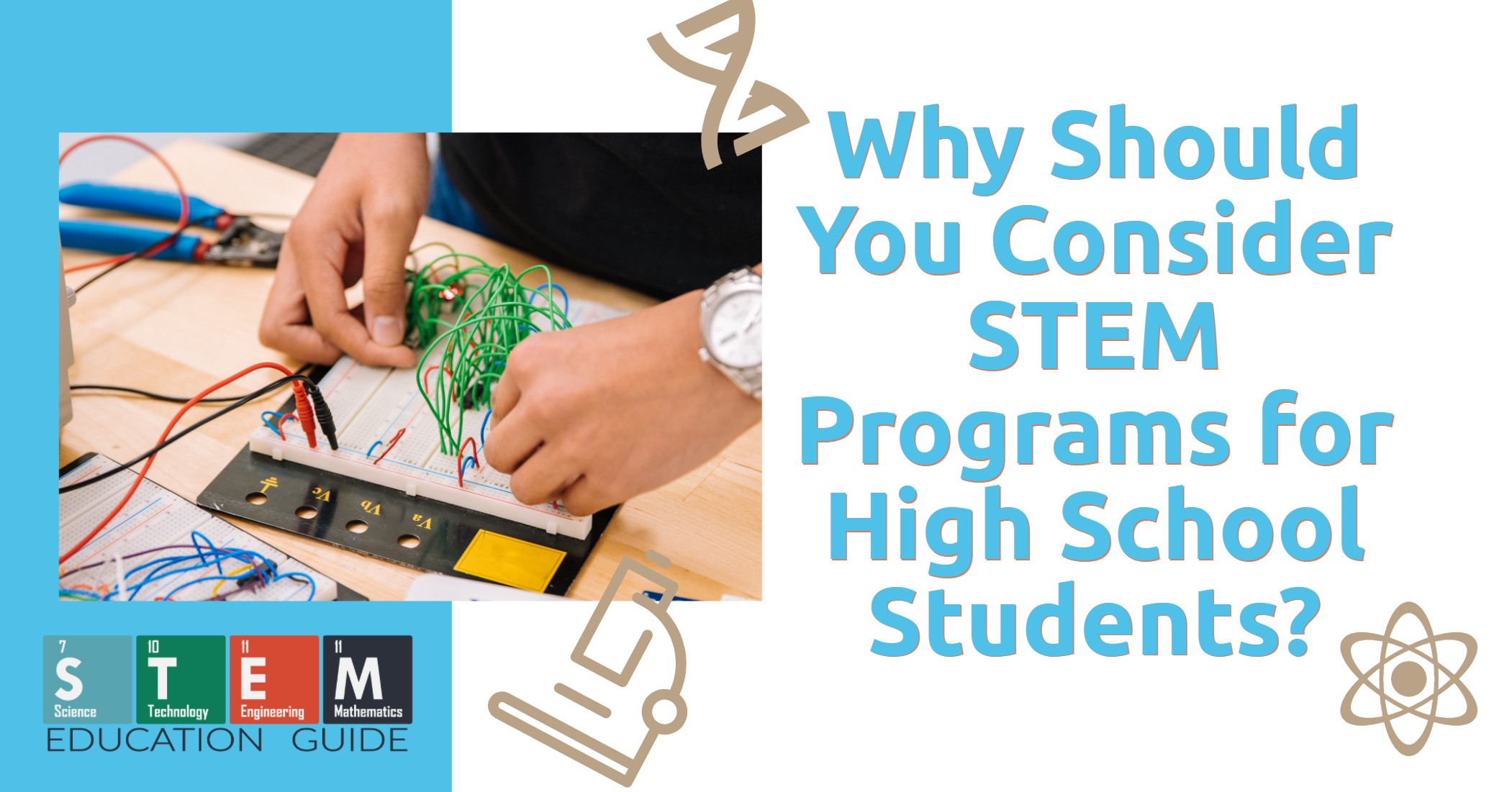 Why Should You Consider STEM Programs for High School Students