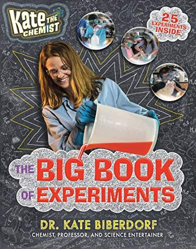 Kate the Chemist The Big Book of Experiments