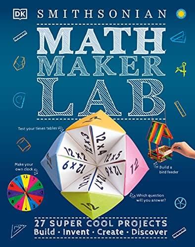 Math Maker Lab 27 Super Cool Projects