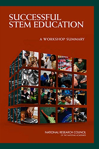 Successful STEM Education A Workshop Summary