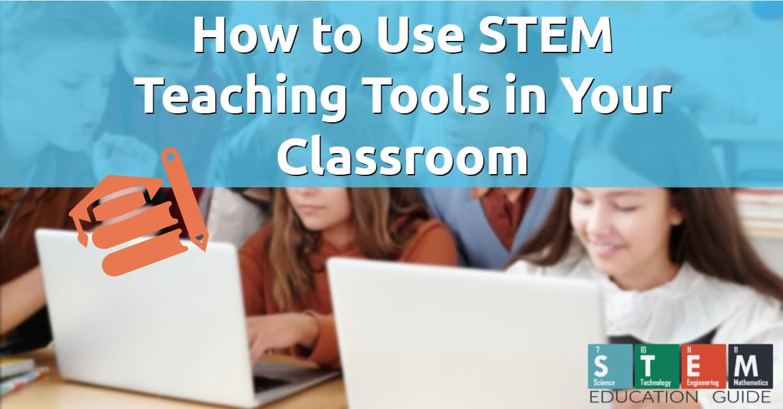 STEM teaching tools classroom